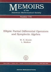 Elliptic Partial Differential Operators and Symplectic Algebra: Issue 770