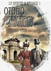 Otoño Sangriento: Madrid 1888: Erebus