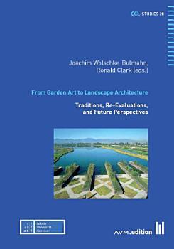 From Garden Art to Landscape Architecture PDF