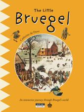 The Little Bruegel: A Fun and Cultural Moment for the Whole Family!