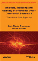 Analysis  Modeling  and Stability of Fractional Order Differential Systems 2 PDF