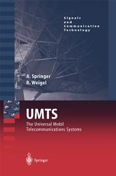 UMTS: The Physical Layer of the Universal Mobile Telecommunications System