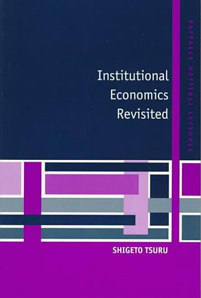 Institutional Economics Revisited