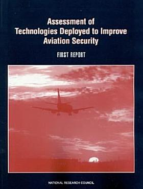 Assessment of Technologies Deployed to Improve Aviation Security PDF