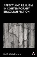 Affect and Realism in Contemporary Brazilian Fiction PDF