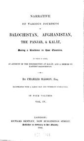 Narrative of Various Journeys in Balochistan, Afghanistan, the Panjab, & Kalât, During a Residence in Those Countries: To which is Added, an Account of the Insurrection at Kalât, and a Memoir on Eastern Balochistan