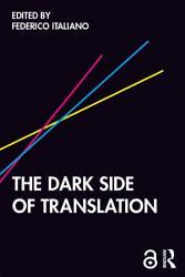 The Dark Side of Translation PDF