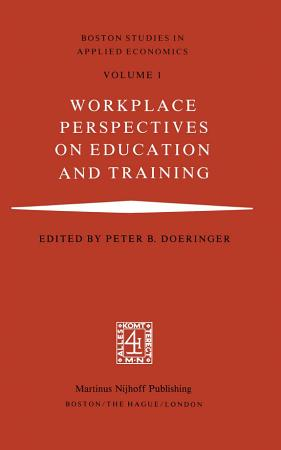 Workplace Perspectives on Education and Training PDF