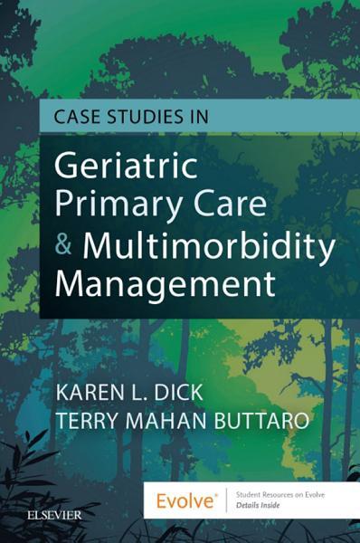 Case Studies in Geriatric Primary Care   Multimorbidity Management   E Book PDF