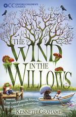 Oxford Children's Classics: The Wind in the Willows