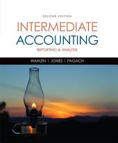 Intermediate Accounting: Reporting and Analysis: Edition 2