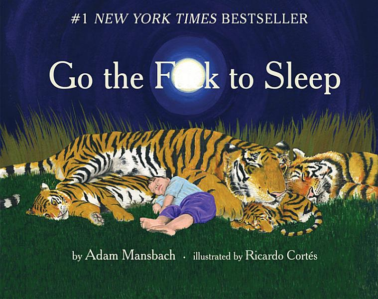 Download Go the F  k to Sleep Book