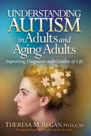 Understanding Autism in Adults and Aging Adults PDF