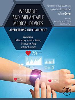 Wearable and Implantable Medical Devices PDF