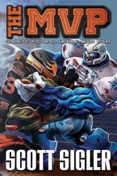 THE MVP: (Galactic Football League, Book Four)