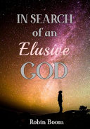 In Search of an Elusive God