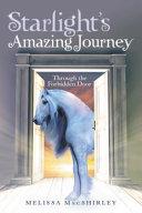 Starlight's Amazing Journey