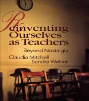 Reinventing Ourselves as Teachers PDF