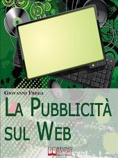 La Pubblicità sul Web. Manuale sull'Analisi Linguistica della Pubblicità nei Banner. (Ebook Italiano - Anteprima Gratis): Manuale sull'Analisi Linguistica della Pubblicità nei Banner