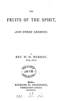 The fruits of the Spriit  and other sermons PDF