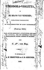 Theodora-Violetta, of De bravo van Venetien: romantiesch tooneelspel