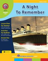 A Night To Remember (Novel Study) Gr. 5-6