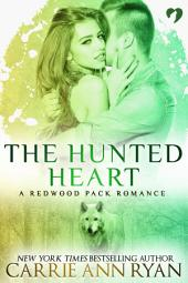 The Hunted Heart: (A Paranormal Shifter Redwood Pack Romance Novella)