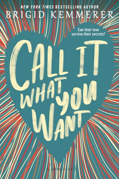Download Call It What You Want Book