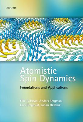 Atomistic Spin Dynamics