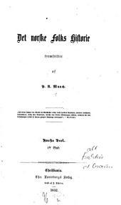Det norske Folks Historie: Volum 1,Utgave 1