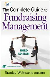 The Complete Guide to Fundraising Management: Edition 3
