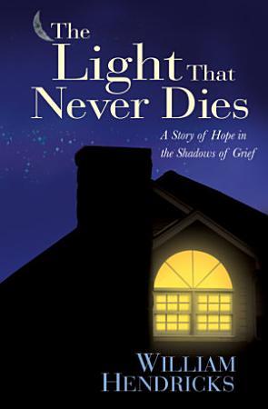 The Light That Never Dies PDF