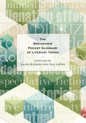 The Broadview Pocket Glossary of Literary Terms