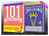 The Invention of Wings - 101 Amazing Facts & Trivia King!: Fun Facts and Trivia Tidbits Quiz Game Books