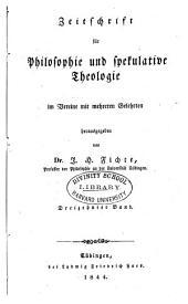 Zeitschrift für Philosophie und spekulative Theologie: Band 13