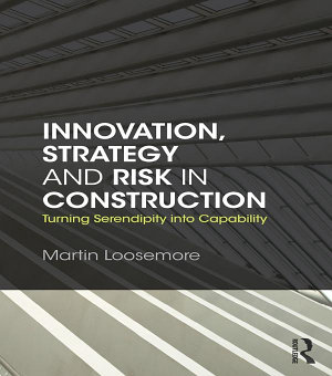 Innovation  Strategy and Risk in Construction