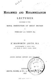 Mohammed and Mohammedanism: Lectures Delivered at the Royal Institution of Great Britain in February and March 1874