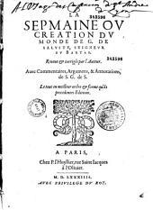 La Sepmaine, ou Création du monde de G. de Saluste Seigneur du Bartas