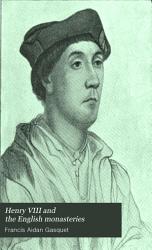 Henry VIII and the English Monasteries PDF