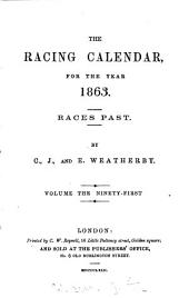 THE RACING CALENDAR, FOR THE YEAR 1863.