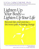 Lighten Up Your Body   Lighten Up Your Life PDF