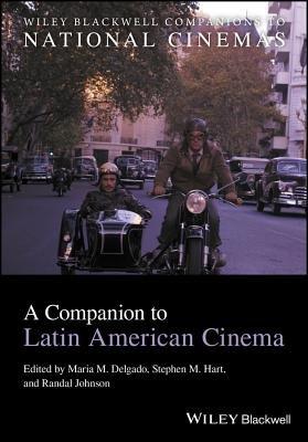 A Companion to Latin American Cinema PDF