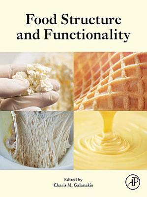Food Structure and Functionality