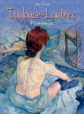 Toulouse-Lautrec: Paintings