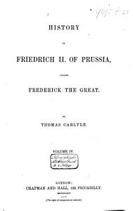 History of Friedrich II of Prussia  Called Frederick the Great Book
