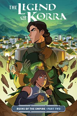 The Legend of Korra: Ruins of the Empire Part Two