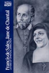Francis de Sales, Jane de Chantal: Letters of Spiritual Direction