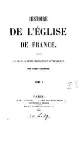 Histoire de l'Église de France: Volumes1à2