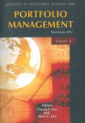 Advances in Investment Analysis and Portfolio Management  New Series  Vol   5