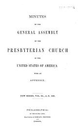 Minutes of the General Assembly of the Presbyterian Church in the United States of America: Volume 11; Volume 1888